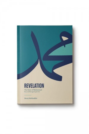 REVELATION: The Story Of Muhammad