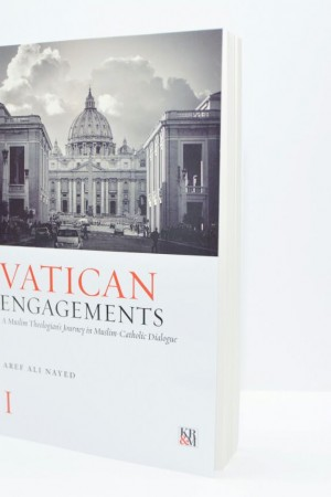 VATICAN ENGAGEMENTS By Dr. Aref Ali Nayed